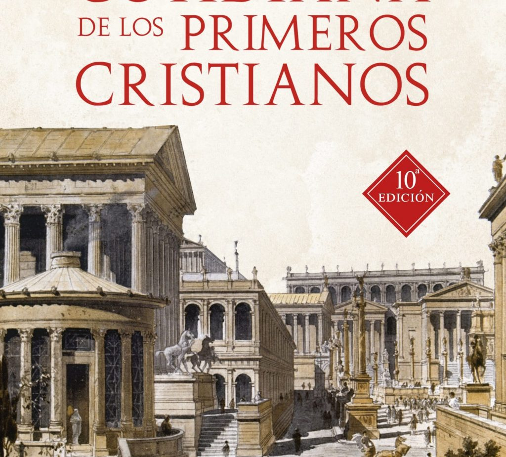 La vida cotidiana de los primeros cristianos - Hamman 2