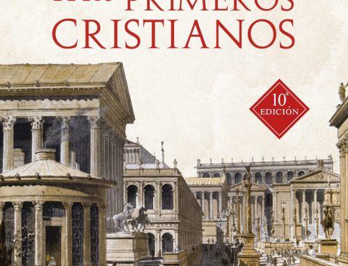 La vida cotidiana de los primeros cristianos – Hamman