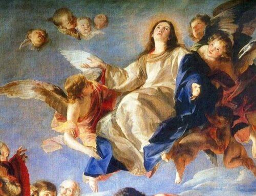 La Asunción de la Virgen a los cielos – 15 de agosto