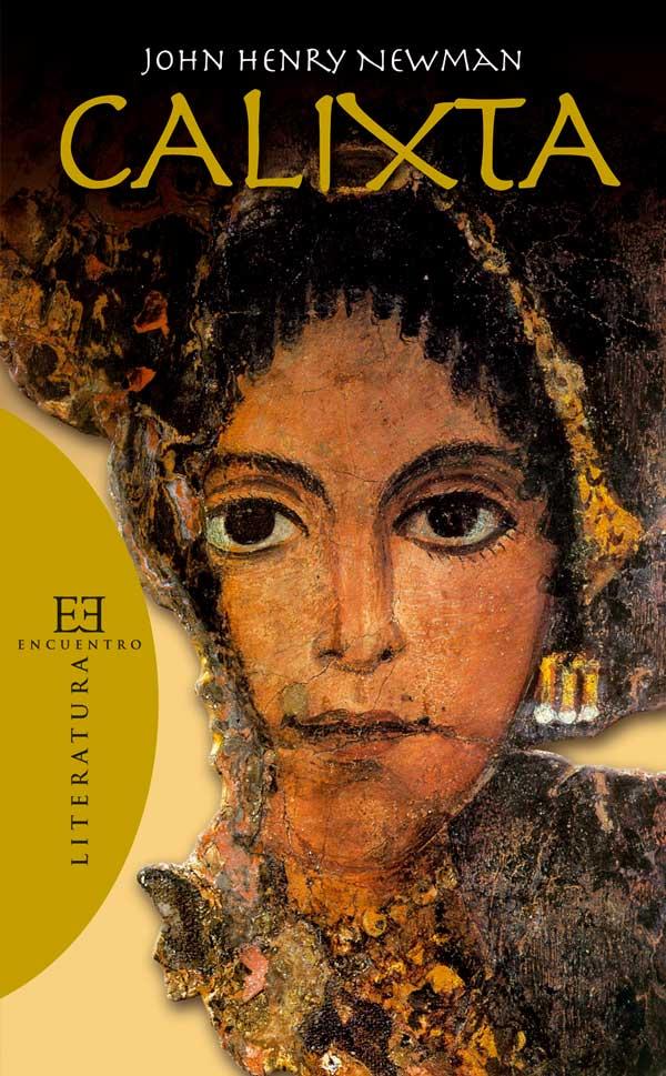 """""""Calixta"""" - La novela del cardenal Newman sobre los primeros cristianos 1"""