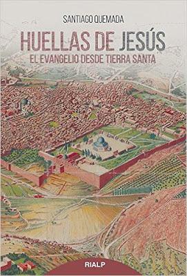 Huellas de Jesús - El Evangelio desde Tierra Santa 1
