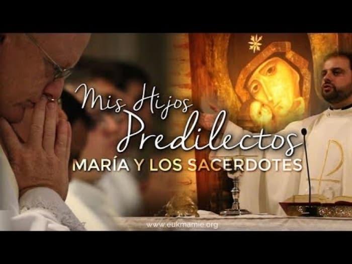 «Mis hijos predilectos» - María y los sacerdotes 1