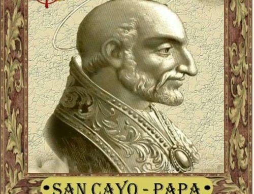 SAN CAYO,  Papa y mártir  –  22 de abril