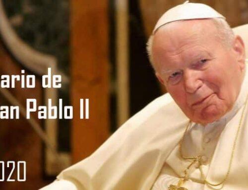 Centenario de san Juan Pablo II – 18 de mayo de 2020