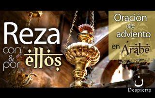 """Escucha la """"Oración de Adviento"""" en árabe -   por los cristianos perseguidos 9"""