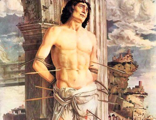 San Sebastián, soldado romano y Jefe de la Guardia Pretoriana – 20 enero