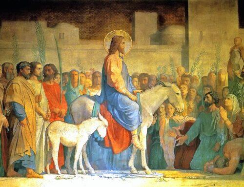 Domingo de Ramos o de Pasión – Comienza la Semana Santa