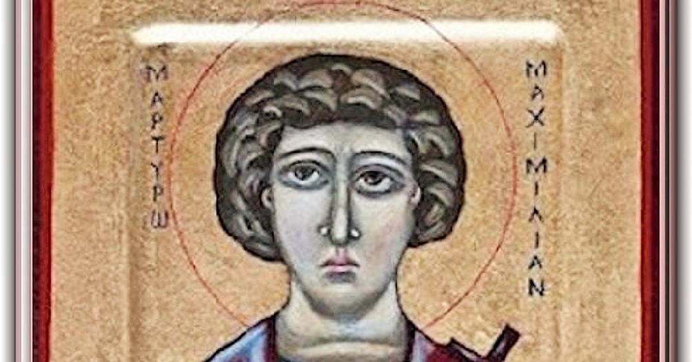 San Maximiliano, mártir en África - 12 de marzo 1